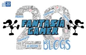 Fantasía Gamer participa en los Premios 20 Blogs 2018:¡Vota!